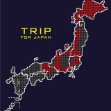 TRIP FOR JAPAN